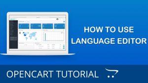Πώς να χρησιμοποιήσετε το πρόγραμμα επεξεργασίας γλωσσών(Language Editor) στο OpenCart 3.0
